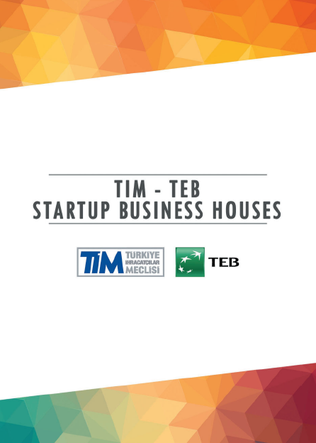 TIM-TEB STARTUP BUSINESS HOUSES
