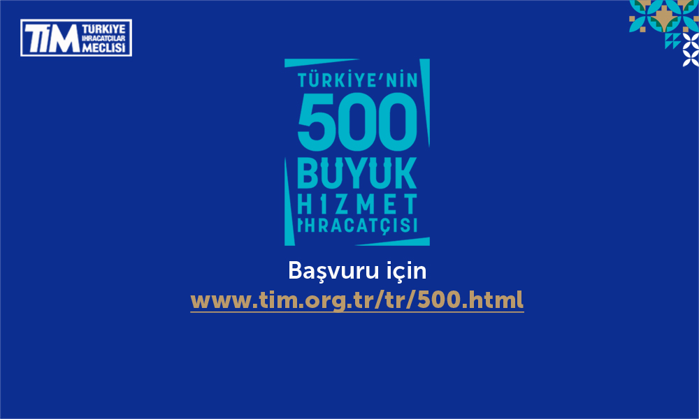 Turkey's Top 500 Service Exporters Survey has started